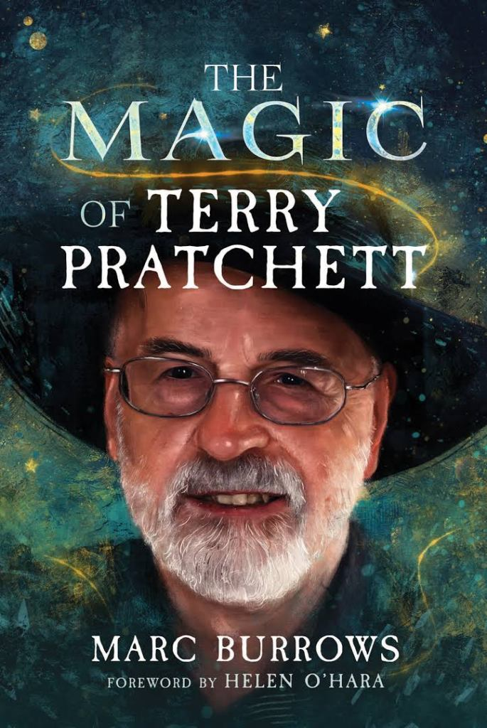 Picture of a book cover. The title is The Magic of Terry Pratchett, the author is Marc Burrows and it announces a foreword by Helen O'Hara. The picture is a very realistic drawing of Terry Pratchett's face with a background of blue/green outer space imagery.